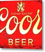 Colorado Kool-aid Metal Print