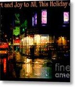 Comfort And Joy To All This Holiday Season - Corner In The Rain - Holiday And Christmas Card Metal Print