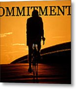 Commitment Metal Print