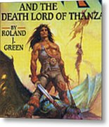 Conan And The Death Lord Of Thanza 1997 Metal Print
