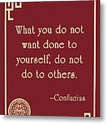 Confucius The Golden Rule Metal Print