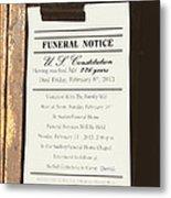 Constitution Death Notice Metal Print