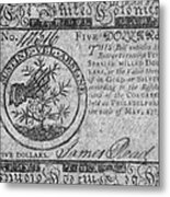 Continental Currency, 1775 Metal Print