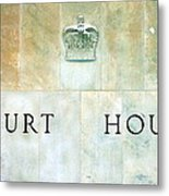 Court House Sign Metal Print