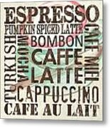 Cream Coffee Of The Day 2 Metal Print