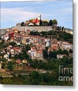 Croatian City Motovun  Metal Print