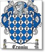 Cronin Coat Of Arms Irish Metal Print