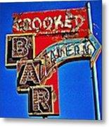 Crooked Bar And Tavern Metal Print