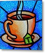 Cup Of Tea Metal Print
