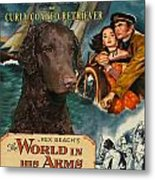 Curly Coated Retriever Art - The World In His Arms Movie Poster Metal Print