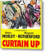 Curtain Up, Us Poster, Robert Morley Metal Print