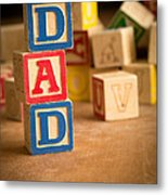 Dad - Alphabet Blocks Fathers Day Metal Print