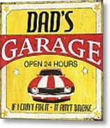 Dad's Garage Metal Print