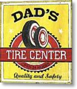 Dad's Tire Center Metal Print by Debbie DeWitt