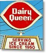 Dairy Queen Sign Metal Print