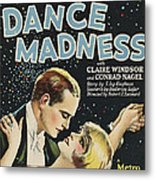 Dance Madness, From Left Conrad Nagel Metal Print