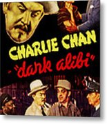 Dark Alibi, Top Left Sidney Toler Metal Print