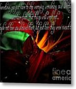 Dark Red Day Lily And Quote Metal Print