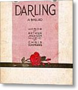 Darling Metal Print