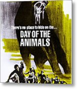 Day Of The Animals. Aka Something Out Metal Print