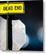 Dead End Metal Print by Bob Orsillo