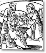 Dentistry, 1542 Metal Print
