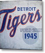 Detroit Tigers Wold Series 1945 Sign Metal Print