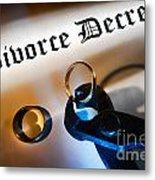 Divorce Decree Metal Print