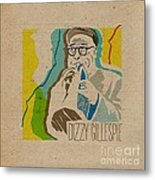 Dizzy Gillespie Metal Print