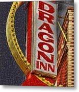 Dragon Inn Restaurant  Metal Print