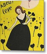 Dreaming About Love Metal Print