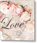 Dreamy Shabby Chic Roses Heart With Love - Love Typography Heart Romantic Cottage Chic Love Prints Metal Print