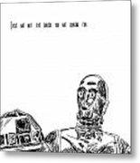 Droids Metal Print