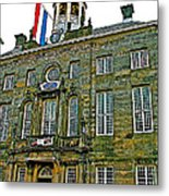 Dutch Architecture Of The Golden Age For Town Hall In Enkhuizen- Metal Print
