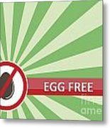 Egg Free Banner Metal Print