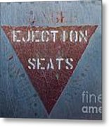 Ejection Seats Metal Print