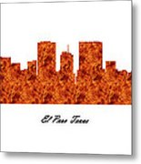 El Paso Texas Raging Fire Skyline Metal Print