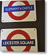 Elephant Castle And Leicester Square Metal Print