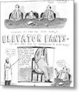 Elevator Pants Metal Print