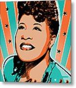Ella Fitzgerald Pop Art Metal Print