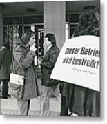 Employees Of Printing - Offices On Strike Throughout Metal Print