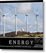 Energy Inspirational Quote Metal Print