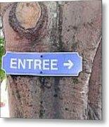 Entrance Sign Metal Print