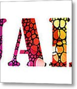 Equality For All 3 - Stone Rock'd Art By Sharon Cummings Metal Print by Sharon Cummings