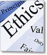 Ethics Concept Metal Print