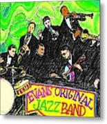 Evans Original Jazz Band Metal Print