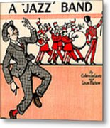Everybody Loves A Jazz Band Metal Print