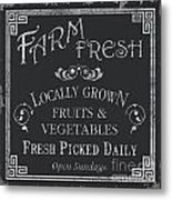 Farm Fresh Sign Metal Print