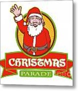 Father Christmas Santa Claus Parade Metal Print