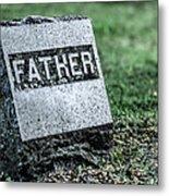 Father Metal Print
